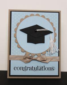 Julie B's Stampin' Space: Even More Graduations! Graduation Cards Handmade, Graduation Diy, Making Greeting Cards, Greeting Cards Handmade, Graduation Scrapbook, Karten Diy, Stamping Up Cards, Congratulations Card, Homemade Cards