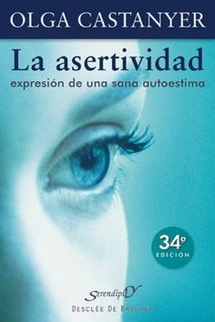 La asertividad: expresión de una sana autoestima: 2 (Serendipity), http://www.amazon.es/dp/B00HC9TQXE/ref=cm_sw_r_pi_awdl_4U5Htb007HBFD