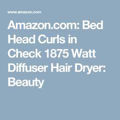 Amazon.com: Bed Head Curls in Check 1875 Watt Diffuser Hair Dryer: Beauty