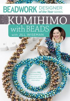 Learn the ins and outs of this Japanese braiding technique with Beadwork Designer of the Year - Jill Wiseman