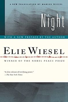 Night by Elie Wiesel - MAIN General Collection - 2006 - A young boy and his family are taken away to concentration camps. Elie Wiesel lived through this experience and wrote about it and his memories - Grade Level : Night Trilogy, Classics To Read, Good Books, Books To Read, Reading Books, Reading Time, Reading Lists, Book Lists, Night By Elie Wiesel