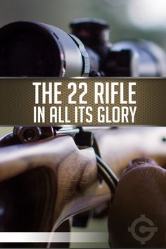 The 22 Rifle is of the best guns. With it's compact ammo it is lightweight and perfect for hunting small game. The 22 Rifle is a favorite of gun collectors.
