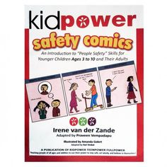 Kidpower Safety Comics for Kids Aged 3-10