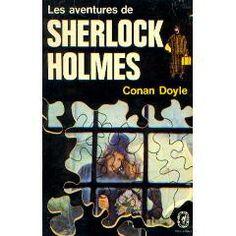 Les aventures de Sherlock Holmes -  Arthur Conan Doyle
