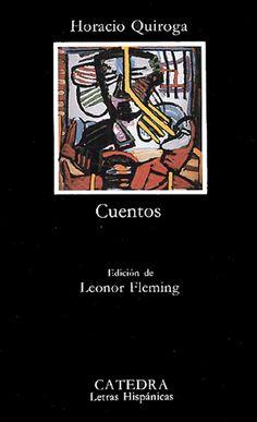 Horacio Quiroga, Cuentos.