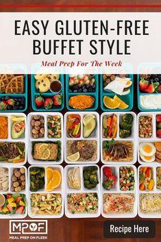 Buffet Style Meal Prepping: Gluten Free - Meal Prep on Fleek™