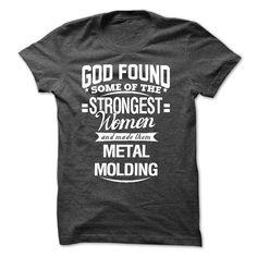 I am A METAL MOLDING T-Shirts, Hoodies. ADD TO CART ==► https://www.sunfrog.com/LifeStyle/I-am-aan-METAL-MOLDING-59079253-Guys.html?id=41382