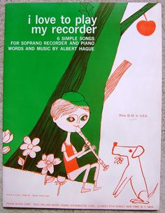 Check out Vintage Soprano Recorder  I Love To Play My Recorder Music Book Booklet 1965  http://www.ebay.com/itm/Vintage-Soprano-Recorder-Love-Play-My-Recorder-Music-Book-Booklet-1965-/151091923151?roken=cUgayN&soutkn=MlO0Py via @eBay