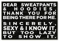 Dear sweatpants