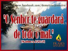 O Senhor Te Guardará De Todo o Mal!