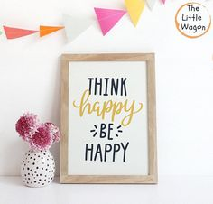 Colourful Nursery Print, Kids Art Quote, Unisex, Think Happy Be Happy,  Yellow