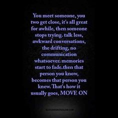 """""""That's how it usually goes, MOVE ON."""""""