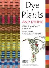 Dye Plants and Dyeing (Revised Edition) from Timber Press