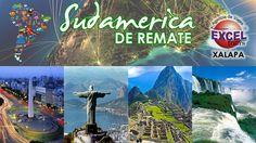 Remate de viajes a Sudamérica, Reserva hoy mismo y ahorra más! | Agencia de Viajes en Xalapa Excel Tours