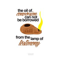 Oil of CONVERSION vs. Lamp of TESTIMONY (Elder David A. Bednar). one of my favorite talks on the parable of the 10 virgins