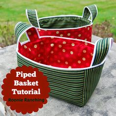 Roonie Ranching: Piped Basket -- Sewing Tutorial
