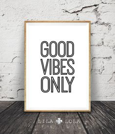 Good Vibes Only Wall Art Print, Inspirational Quote, Typography Poster, Printable Instant Digital Download, Black and White Sign