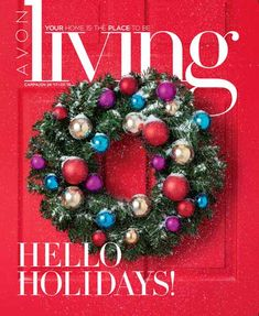 Avon - Campaign 1, 2018. Available to shop from December 11 - December 26. Last Chance to Shop Avon Living. Yur Home is the Place to be! Shop: https://sandrawg.avonrepresentative.com/ #avonliving #holidayhome #decorations
