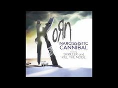 Korn 'Narcissistic Cannibal (feat Skrillex and Kill the Noise)'