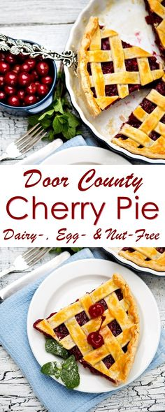 Door County Cherry Pie - dairy-free, egg-free, nut-free recipe with homemade vegan pie crust