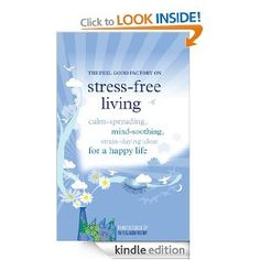 Stress-free living #ebook£5.14 on Kindle / relieve / symptoms / de-stress / relaxation / depression / mental illness / work / stress / anxiety / Counseling / test