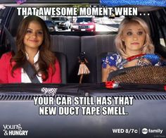 That awesome moment when your car still has that new duct tape smell! Mmm...duct tape? | Young & Hungry
