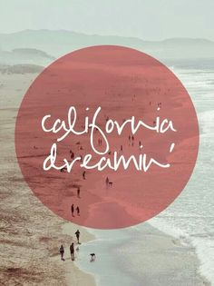 California dreaming. I will never forget where I was raised and so grateful I was.