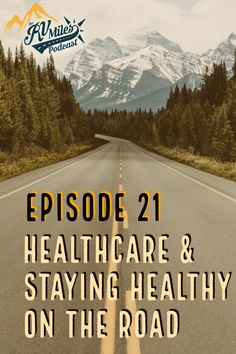 Our suggestions for staying healthy on the road, plus a new healthcare program aimed at making access to care while traveling easy.