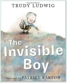 The invisible boy by Trudy Ludwig. Explore how Trudy Ludwig has used colour when creating the character of Brian. A good text to use when teaching characterisation of visual literacy. Books And Tea, The Invisible Boy, Feeling Invisible, Books To Read, My Books, Story Books, Classroom Community, Mentor Texts, Thinking Day
