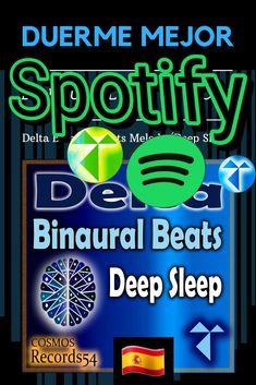 (Spotify )The Frequency for a Deep Sleep / Artist 👉 Binaurola & Code / Album 👉 Delta Binaural Beats (Deep Sleep) - 🇬🇧 Better Sleep - 🇩🇪 Besserer Schlaf - 🇪🇸 Duerme mejor - mejor