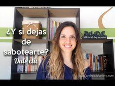 ¿Y si dejas de autoboicotearte? | Andrea de la Mora