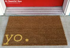 Witty Hand Painted Coir Welcome Mat  yo.  by mybeautifulmessshop, $38.00