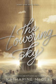 Cover Reveal: The Towering Sky by Katherine McGee - On sale August 28, 2018! #CoverReveal