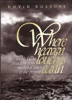 Where Heaven Touches Earth: Jerusalem From Medieval Times To The Present  #gift #israeli #holyland #israel #mitzvah #jewish #judaica