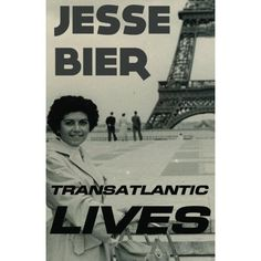 Transatlantic Lives: Jesse Bier: 9781618790064: Amazon.com: Books