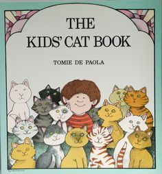 The Kids' Cat Book by Tomie Depaola