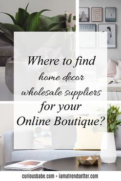 Starting an online boutique business? Unsure about how to find great wholesale suppliers? I've compiled a list of wholesale home decor vendors trusted by major retailers! Click through to purchase your list of suppliers in over 10 different niche(s) Boutique Decor, Boutique Homes, A Boutique, Boutique Ideas, Starting An Online Boutique, Le Shop, Wholesale Home Decor, Buying Wholesale, Wholesale Companies