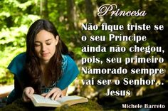 Princesas da Graça de Deus : Meu Primeiro Namorado vai ser sempre o Senhor Jesus ♥