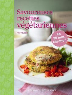 Savoureuses recettes végétarienne, Editions Ouest-France