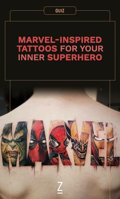Marvel tattoos that'll make you want to be a superhero.
