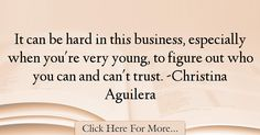 Christina Aguilera Quotes About Trust - 69947