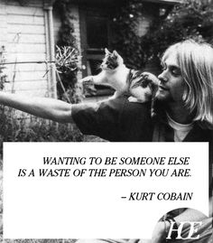 Quote of the Day: Kurt Cobain