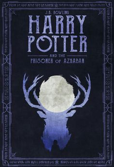 Harry Potter And the Prisoner of Azkaban - Harry Potter Book Cover Series by Chris Ables Harry Potter Book 3, Harry Potter Poster, Harry Potter Facts, Harry Potter Hogwarts, Prisoner Of Azkaban Book, Capas Kindle, Playstation Plus, Hp Book, Book Jacket