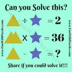 This Maths Brain Teaser is an easy one and is for school going kids. In this Maths Brain Teaser, some Mathematical equations are given and variables of these Maths Equations are represented by Geometrical symbols. Math Quizzes, Math Games, Math Activities, Maths Puzzles, Puzzles For Kids, Math Equations, Brain Teasers For Teens, Math About Me, School