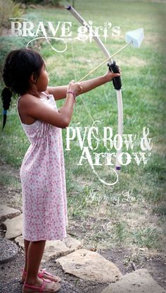 DIY Bow and Arrow made from PVC pipe - with a soft arrowhead (via skip to my lou) Pvc Projects, Projects For Kids, Les Scouts, Party Fiesta, Baby Sitting, Thinking Day, Diy Bow, All Family, Diy For Girls