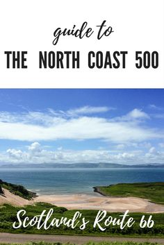 Guide to driving the North Coast 500 in Scotland