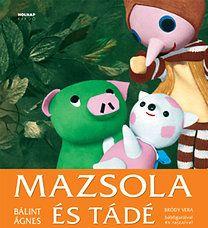 Bálint Ágnes: Mazsola és Tádé   bookline Retro 1, Film Books, Music Film, Children's Literature, Teaching, Christmas Ornaments, Holiday Decor, Crafts, Cartoons