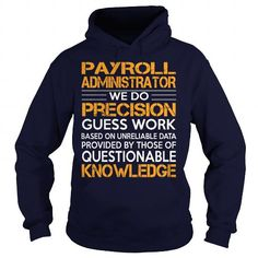 Awesome Tee For Payroll Administrator