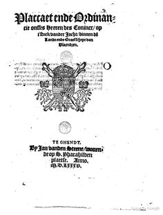 Placcaet ende ordinancie onsses heeren des conincx, op t'stuck vander iacht ... - Raad van Vlaanderen - Google Books