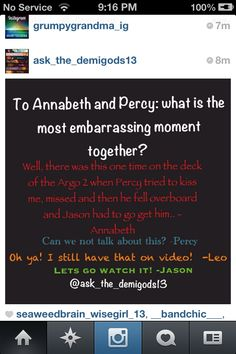 Perseus Jackson embarrasses himself. Percy And Annabeth, Annabeth Chase, Percy Jackson Books, Percy Jackson Fandom, Solangelo, Percabeth, Oncle Rick, Team Leo, Wise Girl